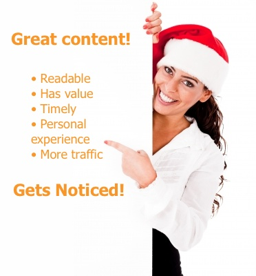 Great content brings traffic and gets you noticed.